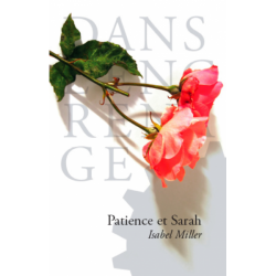 Patience et Sarah,  ISABEL...