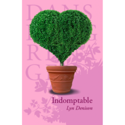 Indomptable, Lyn DENISON