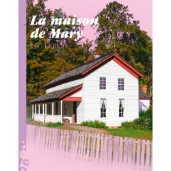 La Maison de Mary, Erin DUTTON